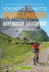 Biken von Hütte zu Hütte, m. CD-ROM