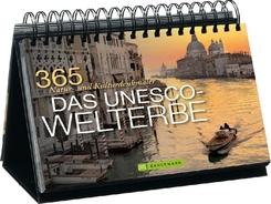 Das UNESCO-Welterbe - 365 Natur- und Kulturdenkmäler. Mit immerwährendem Kalendarium