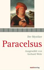 Der Mystiker Paracelsus