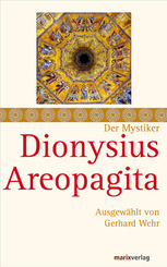 Der Mystiker Dionysius Areopagita