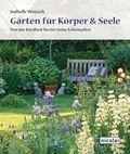 Gärten für Körper & Seele