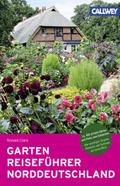 GartenReiseführer Norddeutschland