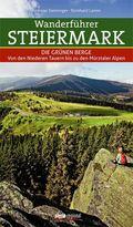 Wanderführer Steiermark - Die Grünen Berge