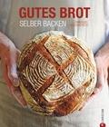 Gutes Brot selber backen