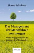 Das Management der Marktführer von morgen