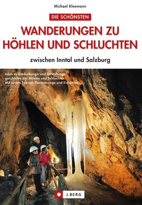 Wanderungen zu Höhlen und Schluchten