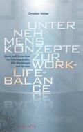 Unternehmenskonzepte zur Work-Life-Balance