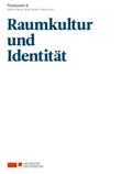 Positionen 6. Raumkultur und Identität