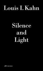 Louis I. Kahn - Silence and Light, m. Audio-CD