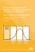 Das neue Personalmarketing - Employee Relationship Management als moderner Erfolgstreiber - Bd.1