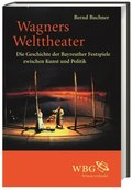 Wagners Welttheater