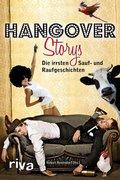 Hangover-Storys - Die irrsten Sauf- und Raufgeschichten