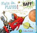 BAFF! Wissen - Platz da, Pluto!, 1 Audio-CD
