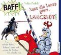 BAFF! Wissen - Lass die Lanze ganz, Lancelot!, 1 Audio-CD
