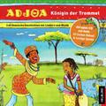 Adjoa - Königin der Trommel, Audio-CD