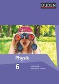 Duden Physik, Ausgabe Gymnasium Sachsen: 6. Schuljahr, Arbeitsheft