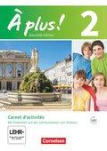À plus! Nouvelle édition: Carnet d'activités; Bd.2