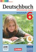 Deutschbuch, Differenzierende Ausgabe Hessen: 6. Schuljahr, Arbeitsheft m. Übungs-CD-ROM