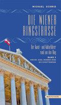 Die Wiener Ringstraße: Von Dr.-Karl-Renner-Ring bis Schottenring; Bd.3