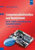Computerschnittstellen und Bussysteme für PC, Tablets, Smartphones und Embedded-Systeme