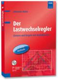 Der Lastwechselregler, m. CD-ROM