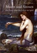 Musen und Sirenen