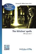 The Witches' spells