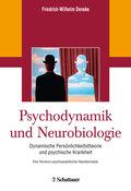 Psychodynamik und Neurobiologie