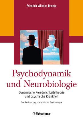 Deneke, Psychodynamik und Neurobiologie