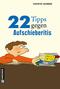 22 Tipps gegen Aufschieberitis