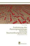 Evaluierung des Planungswerkzeugs Örtliches Raumordnungskonzept
