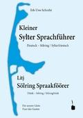 Kleiner Sylter Sprachführer. Deutsch Sölring / Sylterfriesisch