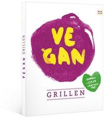 vegan grillen; Band 1