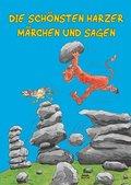 Die schönsten Harzer Märchen und Sagen