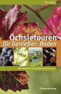 Öchsletouren für Genießer: Baden