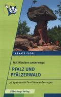 Mit Kindern unterwegs - Pfalz und Pfälzerwald