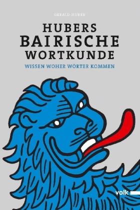 Hubers Bairische Wortkunde