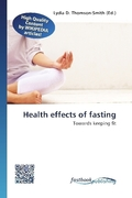 Health effects of fasting