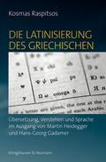 Die Latinisierung des Griechischen