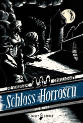 Die verborgene Gesellschaft - Schloss Horroscu
