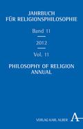Jahrbuch für Religionsphilosophie; Philosophy of Religion Annual - Bd.11/2012