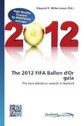 The 2012 FIFA Ballon d'Or gala