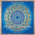 Father Healing, 1 Audio-CD