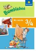 Bumblebee, Ausgabe 2013 für das 3./4. Schuljahr: 3./4. Schuljahr, My words