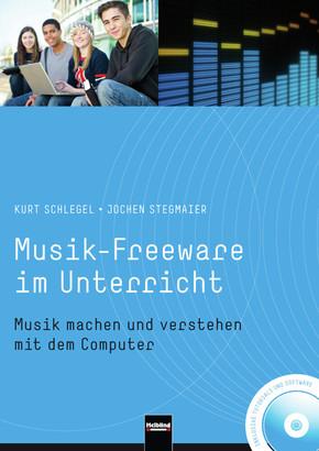 Musik-Freeware im Unterricht, m. DVD-ROM