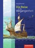 Die Reise in die Vergangenheit, Ausgabe 2012 für Sachsen: 7. Schuljahr, Schülerband; Bd.3