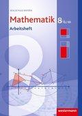 Mathematik, Realschule Bayern (2009): 8. Jahrgangsstufe, Arbeitsheft, Wahlpflichtfächergruppe II/III