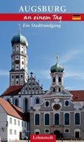 Augsburg an einem Tag