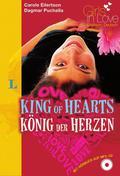 King of Hearts - König der Herzen, m. MP3-CD