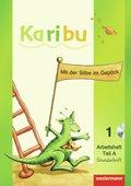 Karibu: Arbeitshefte Teil A und B, Klasse 1, Grundschrift, 2 Bde. m. CD-ROM